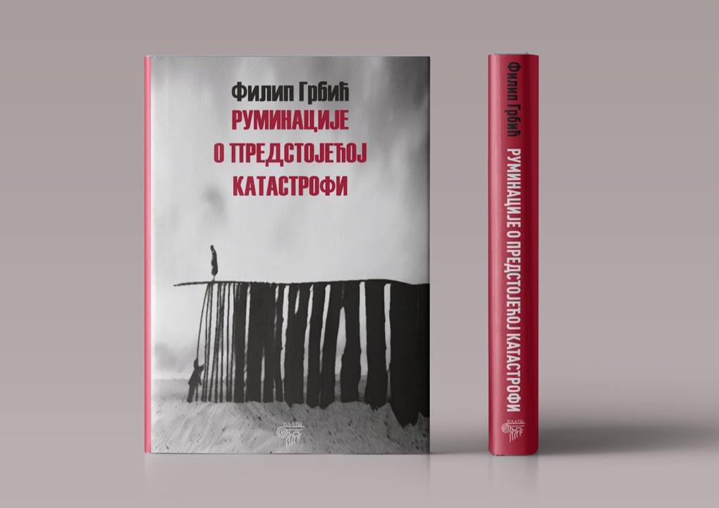 "Roman Filipa Grbića ""Ruminacije o predstojećoj katastrofi"" (Foto: kolarac.rs)"